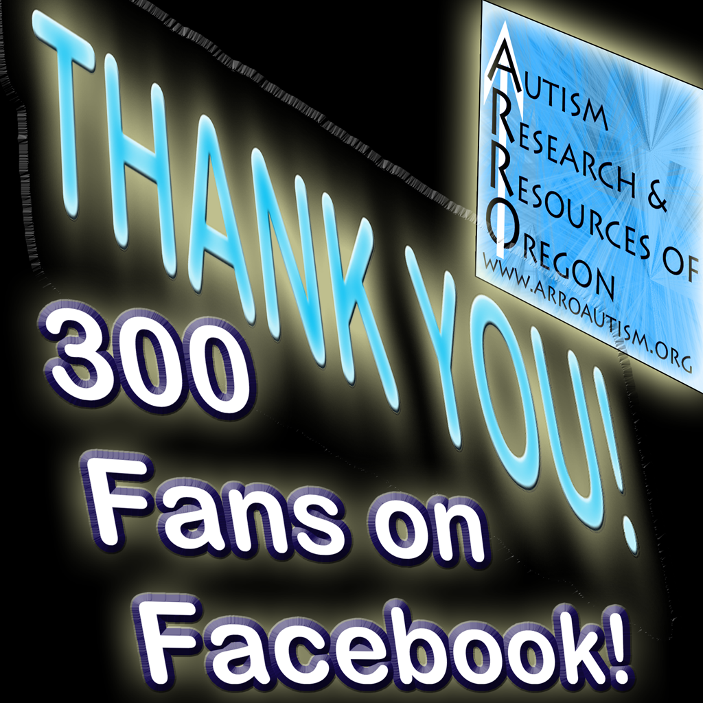 ARROAutism Says thank you to 300 supporters on Facebook